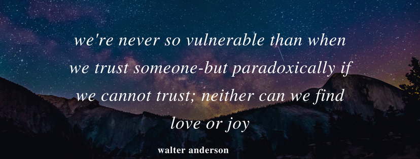A quote about dating relating to vulnerability